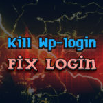 Kill wp-login & Fix Login