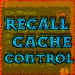 Recall Cache Control