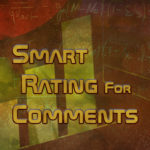 Smart Rating For Comments