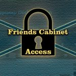 Friends Cabinet Access